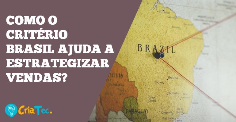 Critério Brasil: Como o critério Brasil ajuda a estrategizar vendas?